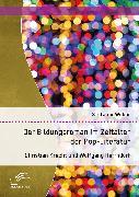 Cover-Bild zu Der Bildungsroman im Zeitalter der Pop-Literatur. Christian Kracht und Wolfgang Herrndorf (eBook) von Weber, Stefanie
