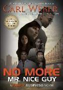 Cover-Bild zu No More Mr. Nice Guy (eBook) von Weber, Carl