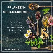 Cover-Bild zu eBook Pflanzenschamanismus
