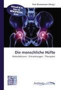 Cover-Bild zu Die menschliche Hüfte von Brammson, Toni (Hrsg.)