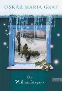 Cover-Bild zu Die Weihnachtsgans (eBook) von Graf, Oskar Maria