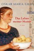 Cover-Bild zu Das Leben meiner Mutter (eBook) von Graf, Oskar Maria