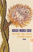 Cover-Bild zu Unruhe um einen Friedfertigen (eBook) von Graf, Oskar Maria