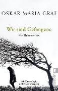 Cover-Bild zu Wir sind Gefangene von Graf, Oskar Maria