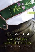 Cover-Bild zu Kalendergeschichten von Graf, Oskar Maria