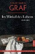 Cover-Bild zu Im Winkel des Lebens von Graf, Oskar Maria