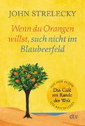 Cover-Bild zu Wenn du Orangen willst, such nicht im Blaubeerfeld