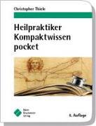 Cover-Bild zu Heilpraktiker Kompaktwissen pocket von Thiele, Christopher