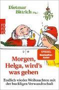 Cover-Bild zu eBook Morgen, Helga, wird's was geben