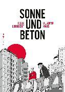Cover-Bild zu eBook Sonne und Beton - Die Graphic Novel