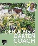 Cover-Bild zu Der A bis Z-Gartencoach - Von TV-Gartenprofi Alexandra Lehne