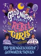 Cover-Bild zu Good Night Stories for Rebel Girls - 100 Lebensgeschichten Schwarzer Frauen