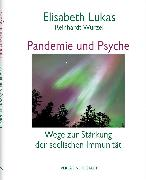 Cover-Bild zu Pandemie und Psyche (eBook) von Lukas, Elisabeth