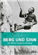 Cover-Bild zu Berg und Sinn - im Nachstieg von Viktor Frankl (eBook) von Holzer, Michael