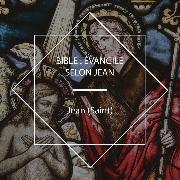 Cover-Bild zu Bible: Évangile selon Jean (Audio Download) von Jean, Saint