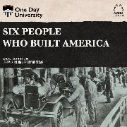 Cover-Bild zu Six People Who Built America (Unabridged) (Audio Download) von Suri, Jeremi