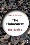 Cover-Bild zu The Holocaust: The Basics (eBook) von Bartrop, Paul R.