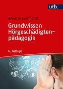 Cover-Bild zu Grundwissen Hörgeschädigtenpädagogik von Leonhardt, Annette