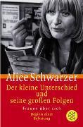 Cover-Bild zu Der kleine Unterschied und seine grossen Folgen von Schwarzer, Alice