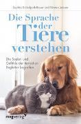 Cover-Bild zu Die Sprache der Tiere verstehen von Eickelpoth-Rauer, Sophia