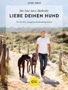 Cover-Bild zu Die José-Arce-Methode: Liebe Deinen Hund. Wie Sie beim Gassigehen die Beziehung stärken von Arce, José