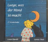 Cover-Bild zu Luege was der Mond so macht von Bardill, Linard
