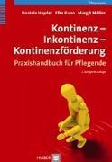 Cover-Bild zu Kontinenz - Inkontinenz - Kontinenzförderung von Hayder, Daniela