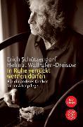 Cover-Bild zu In Ruhe verrückt werden dürfen von Schützendorf, Erich