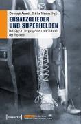 Cover-Bild zu eBook Ersatzglieder und Superhelden