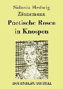 Cover-Bild zu eBook Poetische Rosen in Knospen