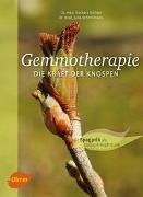 Cover-Bild zu Gemmotherapie. Die Kraft der Knospen