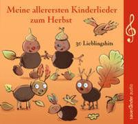 Cover-Bild zu Meine allerersten Kinderlieder zum Herbst