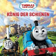 Cover-Bild zu eBook Thomas und seine Freunde - König der Schienen