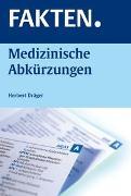 Cover-Bild zu FAKTEN. Medizinische Abkürzungen von Dräger, Herbert