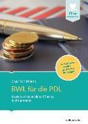 Cover-Bild zu BWL für die PDL von Schlürmann, Birger