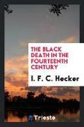 Cover-Bild zu The Black Death in the Fourteenth Century von Hecker, I. F. C.