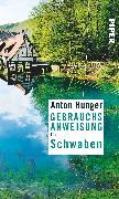 Cover-Bild zu Gebrauchsanweisung für Schwaben von Hunger, Anton
