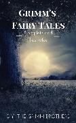 Cover-Bild zu Grimm's Fairy Tales : Complete and Illustrated (eBook) von Grimm, Wilhelm