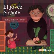 Cover-Bild zu El joven gigante (Audio Download) von Grimm, Wilhelm