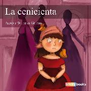 Cover-Bild zu La Cenicienta (Audio Download) von Grimm, Wilhelm