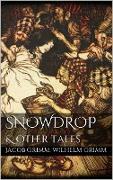 Cover-Bild zu Snowdrop (eBook) von Grimm, Jacob