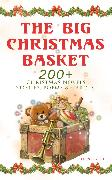 Cover-Bild zu The Big Christmas Basket: 200+ Christmas Novels, Stories, Poems & Carols (Illustrated) (eBook) von Lagerlöf, Selma