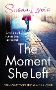 Cover-Bild zu The Moment She Left (eBook) von Lewis, Susan