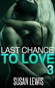 Cover-Bild zu Last Chance to Love: Three (eBook) von Lewis, Susan