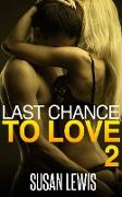 Cover-Bild zu Last Chance to Love: Two (eBook) von Lewis, Susan
