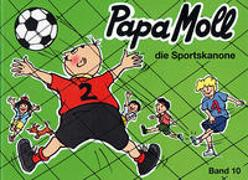 Cover-Bild zu Papa Moll die Sportskanone von Oppenheim, Rachela + Roy