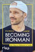 Cover-Bild zu Becoming Ironman von Lange, Patrick