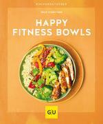 Cover-Bild zu Happy Fitness-Bowls von Stanitzok, Nico