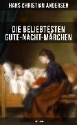 Cover-Bild zu Die beliebtesten Gute-Nacht-Märchen (Illustriert) (eBook) von Andersen, Hans Christian