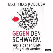 Cover-Bild zu Gegen den Schwarm (Audio Download) von Kolbusa, Matthias